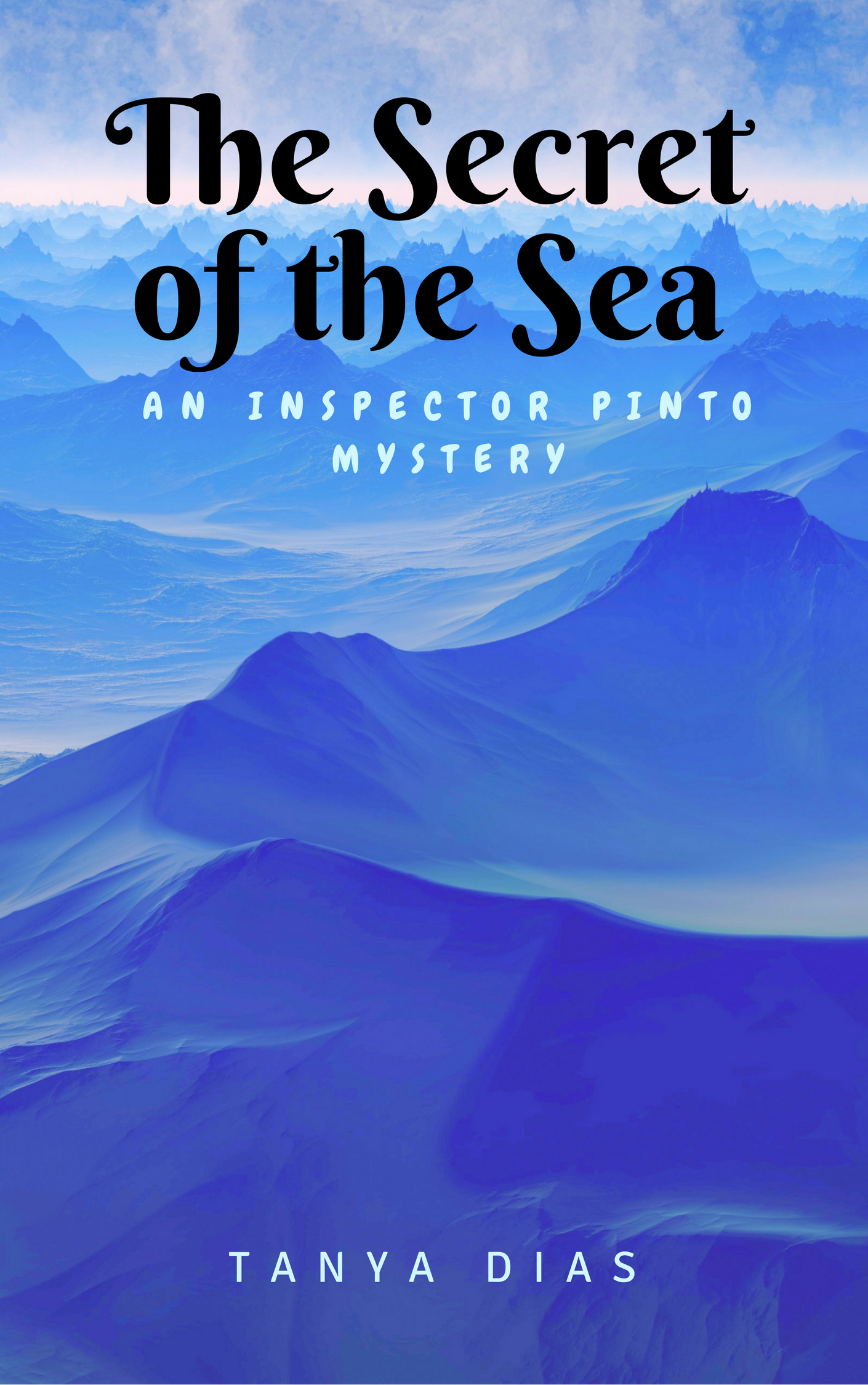 THE SECRET OF THE SEA – A MYSTERY NOVEL SET IN GOA