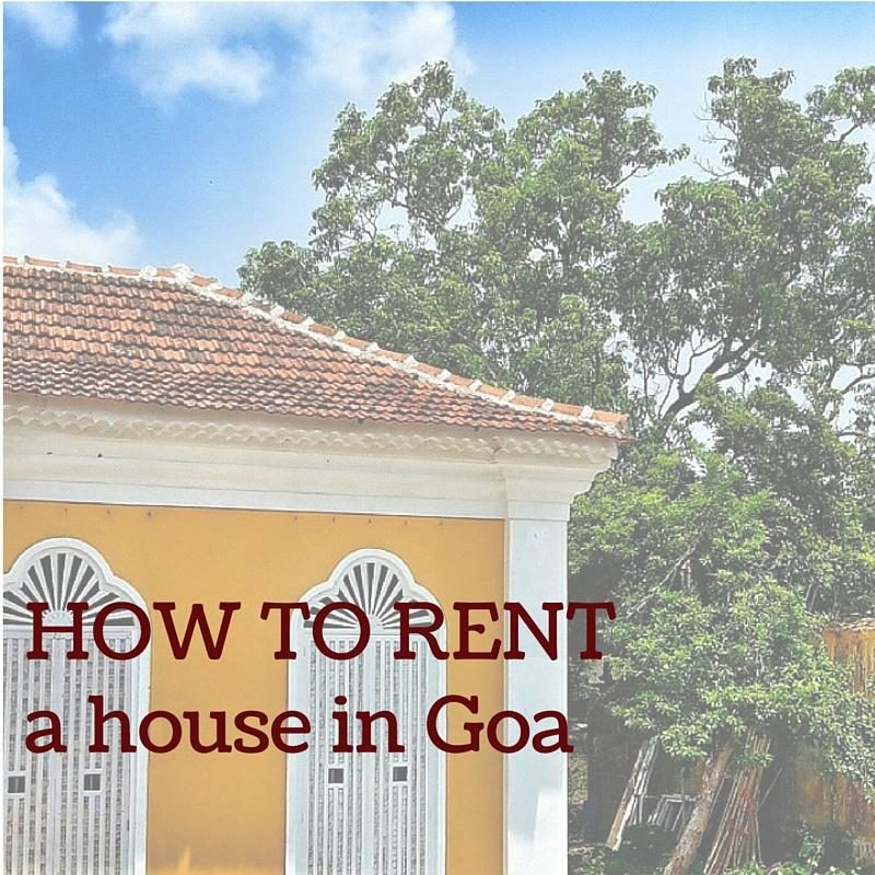 ON RENTING A HOME IN GOA